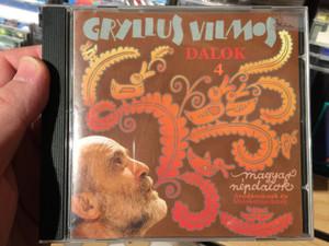 Gryllus Vilmos – Dalok 4. / Magyar Népdalok, Óvodásoknak És Kisiskolásoknak / Treff Audio CD 2009 / TRCD 010