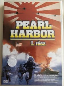 Pearl Harbor Part 1 DVD 2004 Pearl Harbor I. rész - Birodalmak összecsapása / Historical WWII documentary about the attack on Pearl Harbor / Clash of Empires (5999543814029)