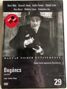 Bogáncs DVD 1959 / Directed by Fejér Tamás / Starring: Barsi Béla, Gönczöl János, Kállai Ferenc, Kibédi Ervin, Kiss Manyi / Magyar Filmek Gyűjteménye 29. (5999546331684)