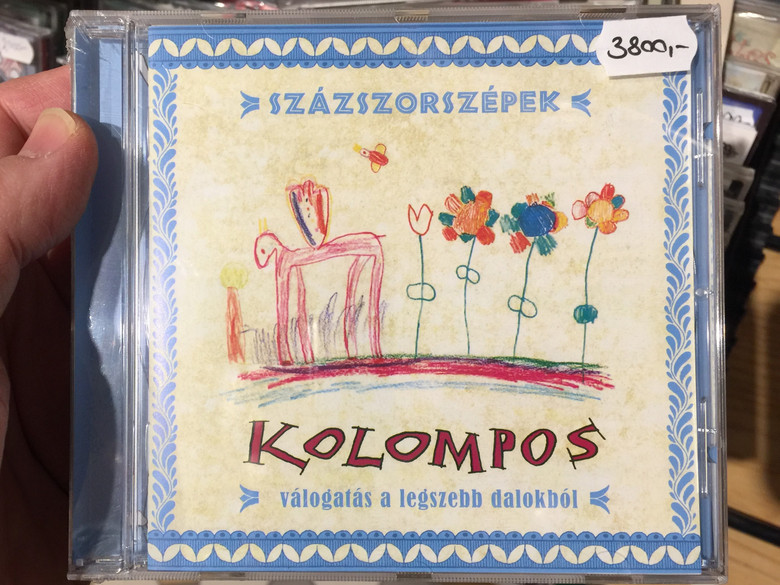 Százszorszépek - Kolompos / Válogatás A Legszebb Dalokból / Kolompos Kkt. Audio CD 2014 / K-09