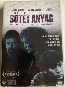 Dark Matter DVD 2007 Sötét Anyag / Directed by Chen Shi-Zheng / Starring: Aidan Quinn, Meryl Streep, Liu Ye (5999544156326)
