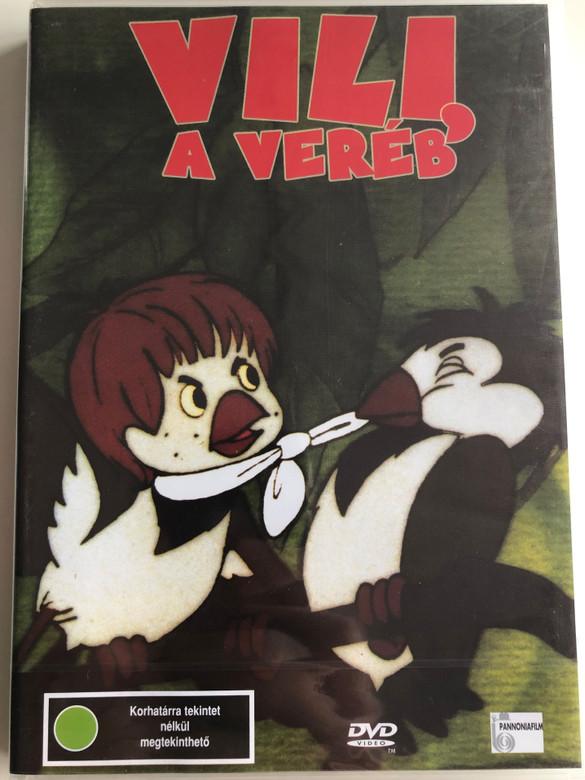 Vili a Veréb DVD 1989 Willy the Sparrow / Directed by Gémes József / Voices: Igaz Levente, Tolnay Klári, Székhelyi József, Esztergályos Cecília (5999881068795)