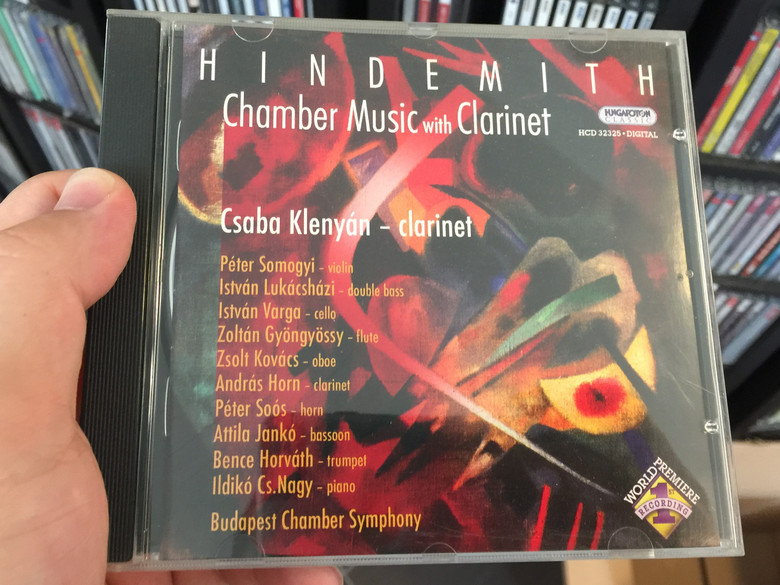 Hindemith - Chamber Music with Clarinet / Csaba Klenyain - clarinet / Peter Somogyi, Istvan Lukacshazi, Istvan Varga, Zoltan Gyongyossy / Budapest Chamber Symphony / Hungaroton Classic Audio CD 2006 Stereo / HCD 32325