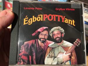 Levente Peter, Gryllus Vilmos - EgbolPOTTYant / Audio CD