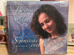 Bognár Szilvia – Semmicske enekek / Gryllus Audio CD 2008 / 5998272708104