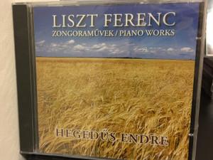 Liszt Ferenc – Zongoraművek = Piano Works / Hegedűs Endre / Studio Liszt Productions Audio CD 2004 Stereo / HEG 107