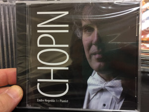 Chopin - Endre Hegedüs the pianist / Studio Liszt Kft. Audio CD Stereo / 5999535701139