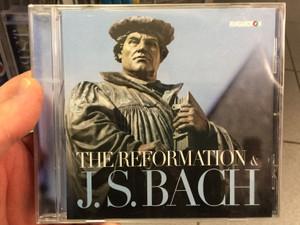 The Reformation & J. S. Bach / Hungaroton Audio CD 2017 / HCD 32763