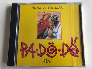 Pa-Dö-Dő – Hét. Kérem A Következőt! / Quint Audio CD 1996 / QUI 906083