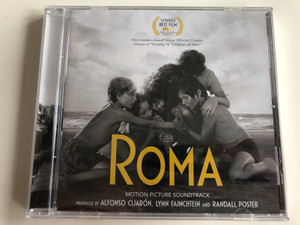 Roma / Motion Picture Soundtrack Produced By Alfonso Cuaron, Lynn Fainchtein and Randall Poster / Sony Music Audio CD 2018 / 19075925932