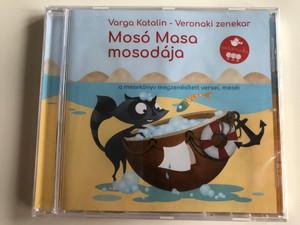 Varga Katalin - Veronaki zenekar: Mosó Masa mosodája / A Mosó Masa mosodája című mesekönyv megzenésített versei, meséi  / Universal Music Kft. Audio CD 2019 / 602577599903