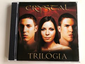 Crystal – Trilógia / Epic Audio CD 2004 / 5189542000