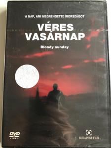 Bloody Sunday DVD 2002 Véres Vasárnap / Directed by Paul Greengrass / Starring: James Nesbitt, Tim Pigott-Smith, Nicholas Farrell, Kathy Kiera Clarke (5999544245082)