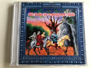 Ali Baba És A Negyven Rabló / Ezeregyejszaka Legszebb Meséi / Musicdome Kft. Audio CD 2003 / 0042MCD