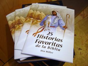 25 Favorite Stories from the Bible by Ura Miller, Spanish Edition / 25 Historias Favoritas de la Biblia