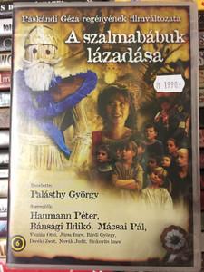 A szalmabábuk lázadása DVD 1999 / Directed by Palásthy György / Starring: Haumann Péter, Bánsági Ildikó, Mácsai Pál, Sinkovits Imre (5996051400010)