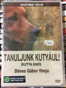Tanuljunk Kutyául! DVD 2006 Kutya Unio / Learn Dog language / Directed by Dénes Gábor / Expert: Vasteleky-Einbeck Péter (5996357343127)