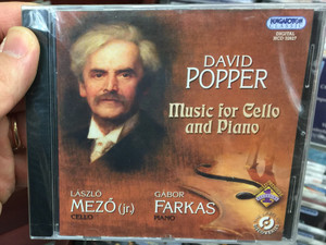 David Popper - Music for Cello and Piano / Laszlo Mezo (Jr.) - cello, Gabor Farkas - piano / Hungaroton Classic Audio CD 2009 Stereo / HCD 32627