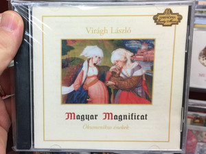 Viragh Laszlo - Magyar Magnicificat, Okumenikus enekek / Harmonia Early Music Audio CD / 4260813326865