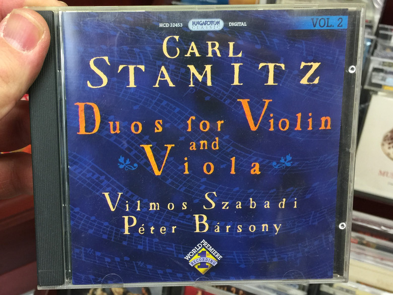 Carl Stamitz - Duos for Violin and Viola / Vilmos Szabadi, Peter Barsony / Hungaroton Classic Audio CD 2007 Stereo / HCD 32453