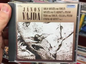 Janos Vajda - Solo Sonata for Violin, Sonata for Clarinet & Piano, Trio for Violin, Cello & Piano, String Quartet No. 3 / Hungaroton Classic Audio CD 2012 Stereo / HCD 32687