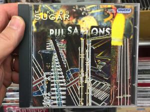 Miklós Sugár – Pulsations / Hungaroton Classic Audio CD 2010 Stereo / HCD 32656