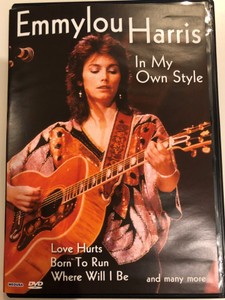 Emmylou Harris - In My Own Style DVD 2004 / Love Hurts, Born to run, Where Will I Be / (5055137185910)