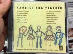Holocaust Requiem: Kaddish For Terezin / Ronald Senator, The Moscow Philharmonic, Joel Spiegelman / Historic Performance Recorded Live in Moscow, October 4, 1992 / Delos Audio CD 1994 / DE 1032