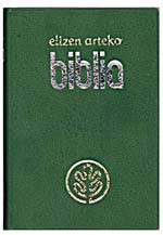 Basque Bible / Elizen Arteko Biblia / Basque (native name: Euskara) is the la...