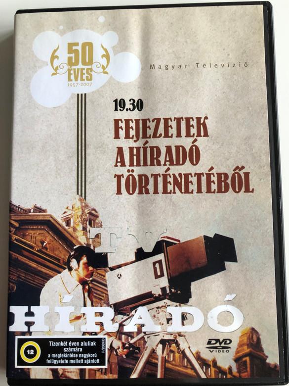 Magyar Televízió - 19.30 Fejezetek a Híradó történetéből DVD Hungarian News Report archives / Hungarian television 1957-2007 (5996357325567)