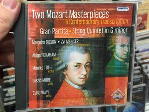 Two Mozart Masterpieces in Contemporary Transcription - Gran Partita, String Quintet in G minor / Malcolm Bilson, Zvi Meniker - fortepiano, Abigail Graham - oboe, Monika Toth / Hungaroton Classic Audio CD 2006 Stereo / HCD 32414