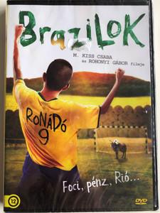 Brazilok DVD 2016 / Directed by Rohonyi Gábor, M. Kiss Csaba / Starring: Lakatos Erik, Nagy Dániel Viktor, Farkas Franciska, Fekete Ernő (5999546338393)
