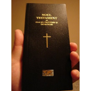 Romanian New Testament, Psalms, and Proverbs / Viata crestina prin NOUL TESTA...
