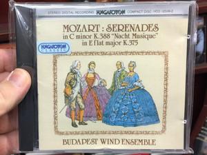 Mozart: Serenades in C minor K. 388 ''Nacht Musique'', in E flat major K. 375 / Budapest Wind Ensemble / Hungaroton Classic Audio CD 1985 Stereo / HCD 12549-2