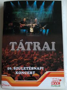 Tátrai DVD 50. születésnapi koncert / Póka-móka, Caramba, Wait Until Tomorrow, Hard to handle / MusiCDome (5999880580052)