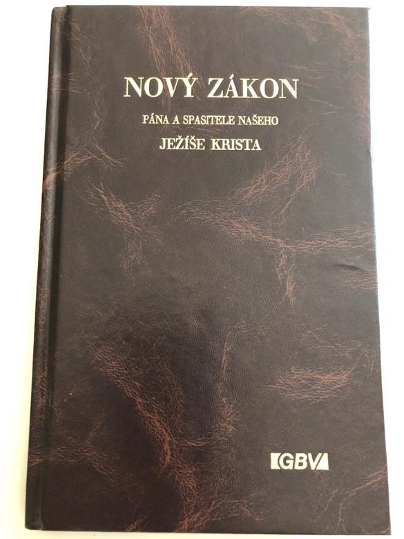 Czech New Testament - Nový Zákon Pána a Spasitele Našeho Ježiše Krista / Hardcover 1991 (Reprint) / Gute Botschaft Verlag - GBV