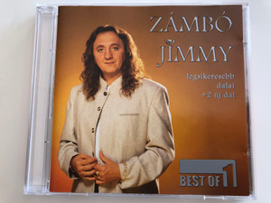Zámbó Jimmy ‎– Best Of 1 / legsikeresebb dalai +2 uj dal / Magneoton ‎Audio CD 1997 / 3984-20521-2