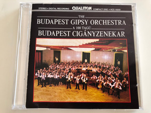 The Budapest Gipsy Orchestra – a 100 Tagu - Budapest Ciganyzenekar / Qualiton Audio CD 1989 Stereo / HCD 10233