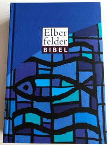 Elberfelder Bibel / Motiv - Kirchenfenster Fisch / Bible in German Language / 6. edition of the 2017 Standard Version / Bible reading plan, weights & measurements, Color maps, Wonders and Parables of Jesus, OT Timetable / SCM R. Brockhaus / Hardcover (9783417252590)