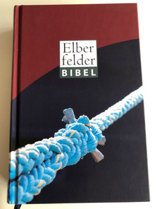 Elberfelder Bibel / Anchor Rope Cover / Holy Bible in German Language / 5th edition 2017 / Bible reading plan, weights & measurements, Color maps, Wonders and Parables of Jesus / SCM R. Brockhaus / Hardcover (9783863532338)