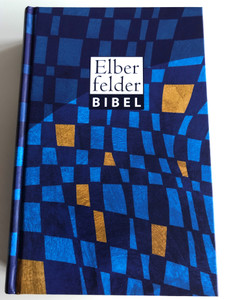 Elberfelder Bibel / Glass window Cover / Holy Bible in German Language / 5th edition 2017 / Bible reading plan, weights & measurements, Color maps, Wonders and Parables of Jesus / CV Dillenburg / Hardcover (9783863532321)