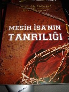 Turkish Translation of Jesus, A Biblical Defense of His Diety / Mesih Isa'nin Tangrilingi