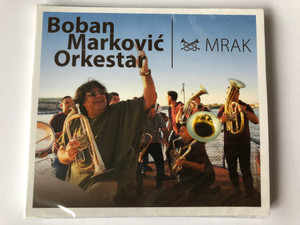 Boban Marković Orkestar ‎– Mrak / Fonó Records ‎Audio CD 2019 / FA 424-2