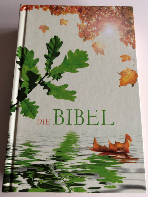 German language Bible / Leafy Cover / Die Bibel - Schlachter übersetzung - Version 2000 / Hardcover / CLV 2018 / 6th edition (9783893970216)