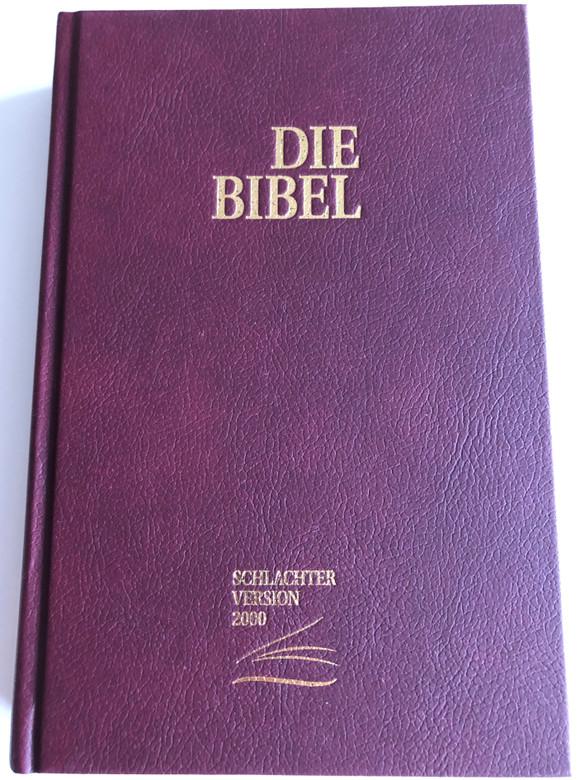 Die Bibel Schlachter Version 2000 / German Bible mit Parallelstellen und Studienhilfen / Kunstleder, weinrot / Imitation Leather, Burgundy / CLV (978-3893970520)