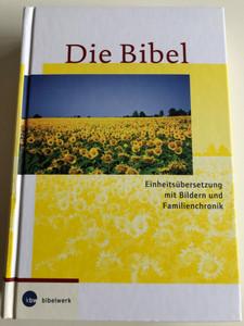 German Illustrated Bible / Die Bibel / Einheitsübersetzung mit Bildern und Familienchronik / Hardcover / Kbw / Katolisches Bibelwerk GmbH (9783460320178)
