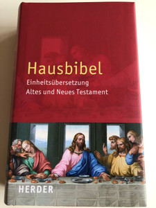 Hausbibel / German language Family Bible / Einheitsübersetzung / Altes und Neues Testament / Herder 2016 / Hardcover with color photo illustrations and family tree section (9783451360022)