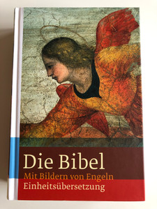 Illustrated German Bible / Die Bibel mit Bildern von Engeln / Einheitsübersetzung/ Illustrations of Angels / Hardcover 2007 / 4th edition / KBW / Verlag Katolisches Bibelwerk (9783460331037)