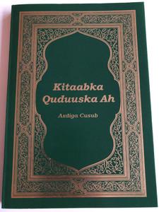 Somali New Testament / Kitaabka Quduuska Ah / Axdiga Cusub / Bible for the Nations / Society for International Ministries 2008 / Paperback (9783942738729)