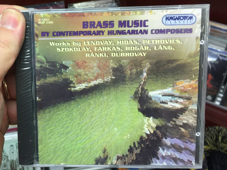 Brass Music By Contemporary Hungarian Composers / Works by Lendvay, Hidas, Petrovics, Szokolay, Farkas, Bogár, Lang, Ránki, Dubrovay / Hungaroton Classic Audio CD 1996 Stereo / HCD 31680